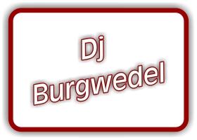 dj burgwedel