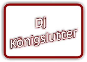 dj königslutter